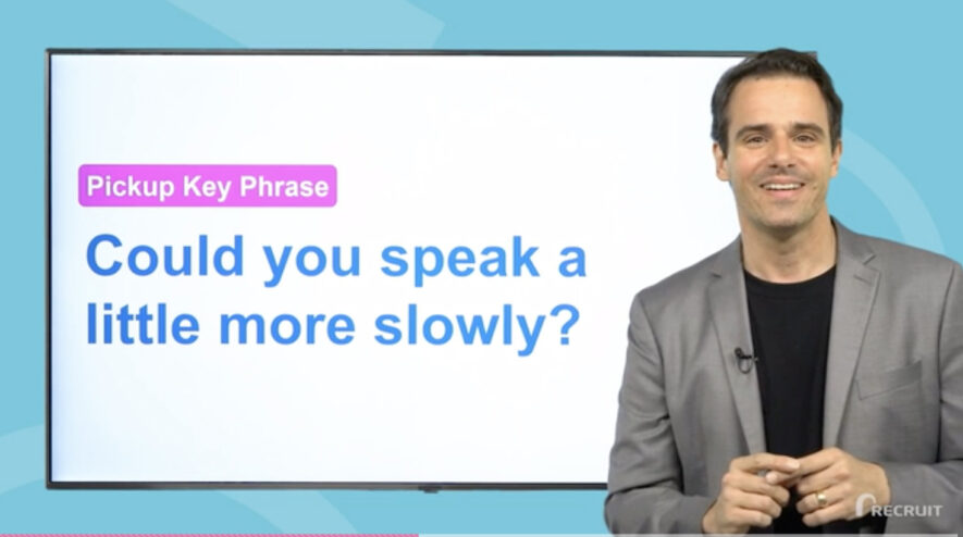 Could you speak a little more slowly?